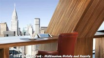 Hotels in New York ONE UN New York Millennium Hotels and Resorts