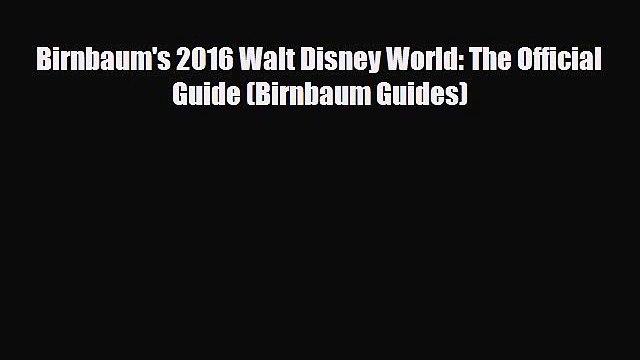 Download Birnbaum's 2016 Walt Disney World: The Official Guide (Birnbaum Guides) PDF Book Free