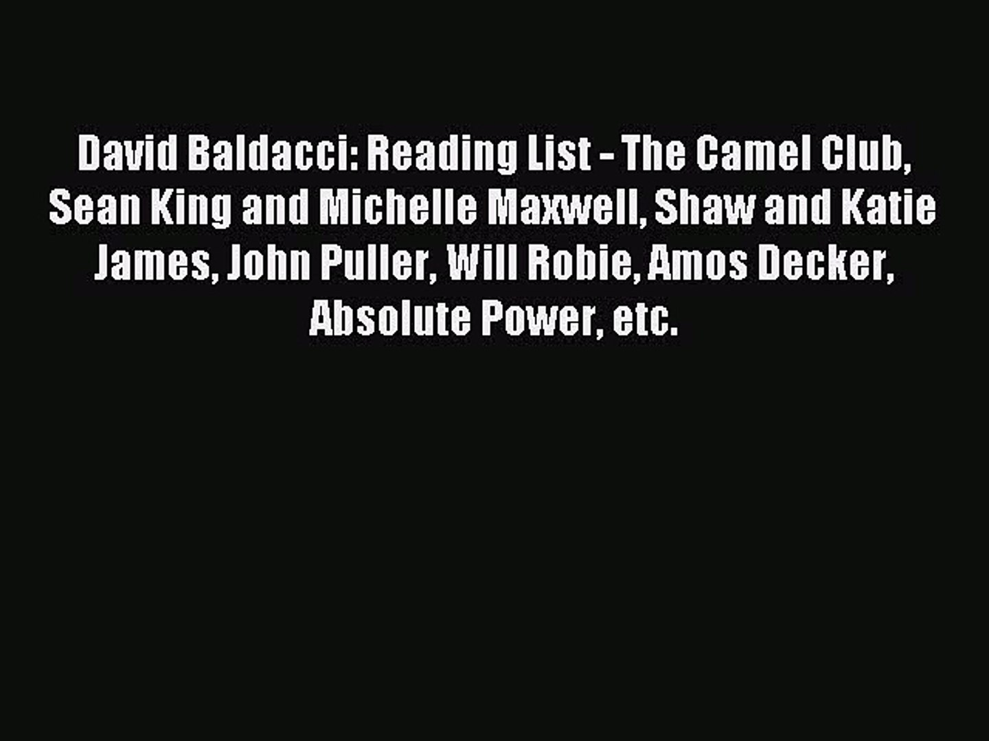Read David Baldacci: Reading List - The Camel Club Sean King and Michelle Maxwell Shaw and