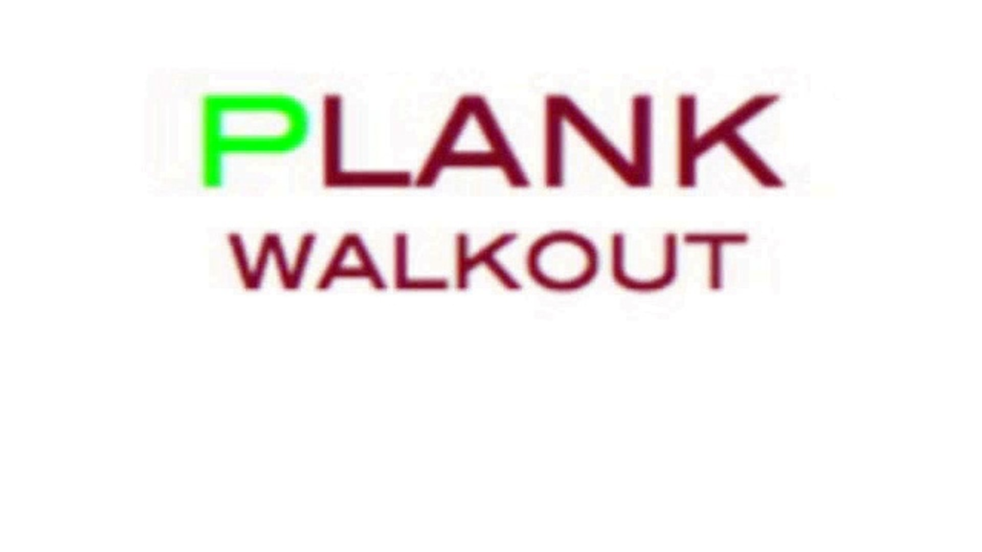 Plank (Walk Outs)