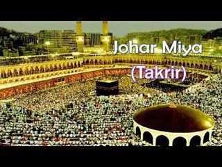 Very Important Takrir || Johar Miya [HD]