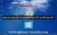 [Contacts to iPhone 5S]: How to Transfer/Import Contacts from PC to iPhone 5S