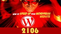 How To Speed Up Your Wordpress Blog 2016 - Improve Wordpress Speed Load fast Increase wp speed