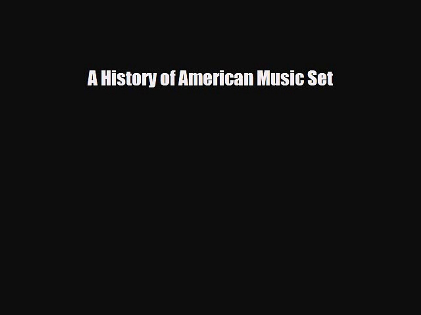 Download ‪A History of American Music Set Ebook Online