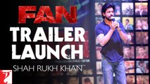FAN Trailer Launch - With the fans, by the fans, for the fans - Shah Rukh Khan