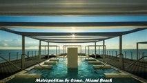 Hotels in Miami Beach Metropolitan by Como Miami Beach Florida