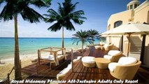 Hotels in Playa del Carmen Royal Hideaway Playacar AllInclusive Adults Only Resort Mexico