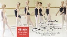 Dance of the Little Swans Extended version 48 min. The Vaganova Academy of Russian Ballet auditions young dancers