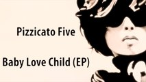 Pizzicato Five Baby Love Child EP (Futurama, Leelas Homeworld ending song)