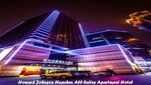 Hotels in Changsha Howard Johnson Huachen AllSuites Apartment Hotel China