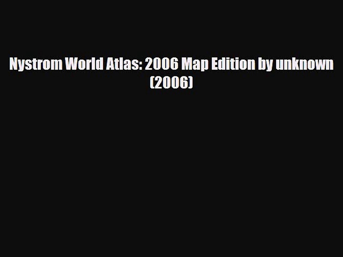 PDF Nystrom World Atlas: 2006 Map Edition by unknown (2006) Ebook