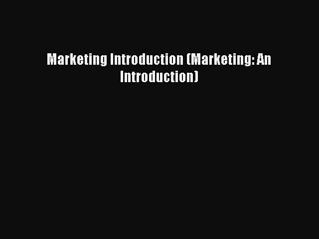 Read Marketing Introduction (Marketing: An Introduction) Ebook Free