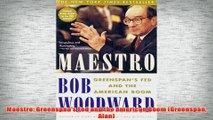 PDF Download  Maestro Greenspans Fed and the American Boom Greenspan Alan Read Online