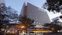 Hotels in Sapporo Tokyo Dome Hotel Sapporo Japan