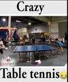 Crazy Table Tennis Funny Clip 2016