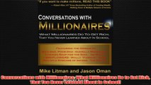 Free PDF Download  Conversations with Millionaires What Millionaires Do to Get Rich That You Never Learned Read Online
