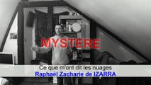 Ce que m'ont dit les nuages par Raphaël Zacharie de IZARRA