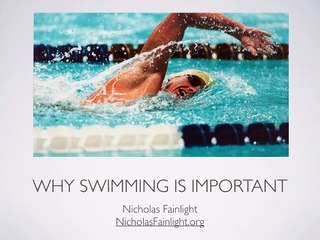 Nicholas Fainlight on Swimming