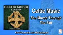 Pat O'Connorly and His Orchestra - She Moved Through The Fair - Best of Celtic Music and Irish Music