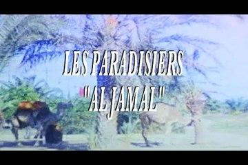 "Les Paradisiers - ""Al Jamal"""