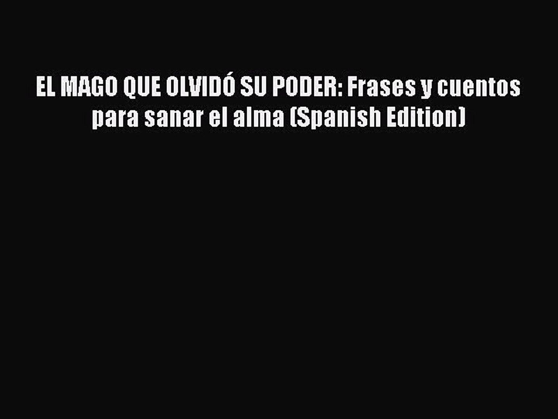 Download El Mago Que Olvidó Su Poder Frases Y Cuentos Para