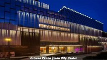 Hotels in Jinan Crowne Plaza Jinan City Center China