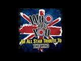 Who Are You - An All-Star Tribute To The Who - Who Are You