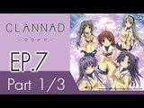 Clannad | แคลนนาด ภาค1 | EP 7 ตอน ความรู้สึกรูปดวงดาว  P1/3