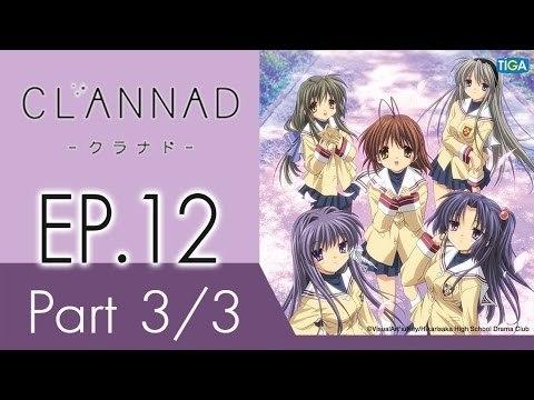 Clannad | แคลนนาด ภาค1 | EP 12 ตอน โลกที่ถูกซ่อนเร้น  P3/3