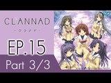 Clannad   แคลนนาด ภาค1   EP 15 ตอน ปัญหาที่แก้ไม่ตก  P3/3