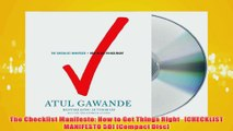 Free PDF Download  The Checklist Manifesto How to Get Things Right CHECKLIST MANIFESTO 5D Compact Disc Read Online