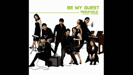 Be My Guest Singaholic ส่วนเกิน (audio)