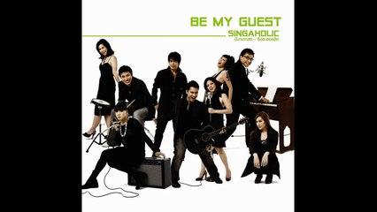 Be My Guest Singaholic ส่วนเกิน (audio)