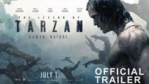 THE LEGEND OF TARZAN - Official Trailer 2 - YouTube