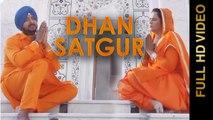DHAN SATGUR - MISS NEELAM & DILRAJ || New Punjabi Songs 2016