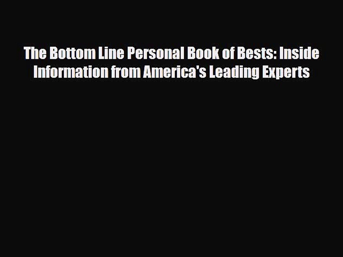 Download The Bottom Line Personal Book of Bests: Inside Information from America's Leading
