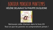 Hélène Delavault, Philippe Duquesne - Bonjour Monsieur Printemps - chanson pour enfant