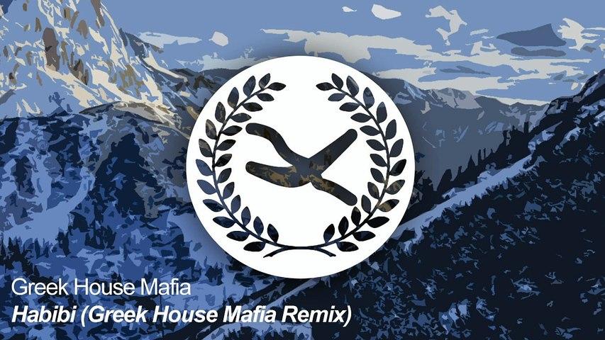 Greek House Mafia - Habibi (Greek House Mafia Remix)
