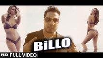 BILLO (Full Video) MIKA SINGH, Millind Gaba | Hot & Sexy New Punjabi Song 2016 HD