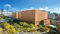 Hotels in Taipei The Howard Plaza Hotel Taipei Taiwan