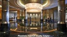 Hotels in Kuala Lumpur Mandarin Oriental Kuala Lumpur Malaysia