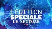 Edition Spéciale Le Sexisme