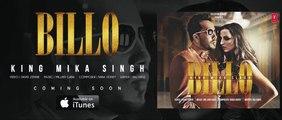 BILLO  Song (Teaser)   KING MIKA SINGH   Millind Gaba
