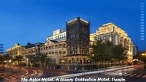 Hotels in Tianjin The Astor Hotel A Luxury Collection Hotel Tianjin China