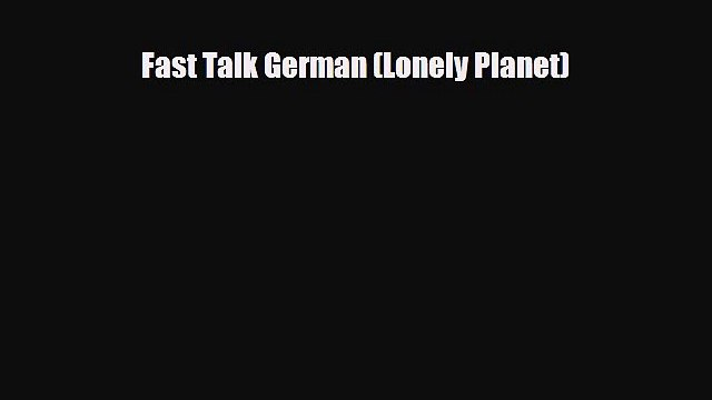 [PDF] Fast Talk German (Lonely Planet) [Read] Online