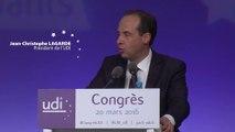 Discours de Jean-Christophe Lagarde - Président de l'UDI - Congrès - 20 mars 2016