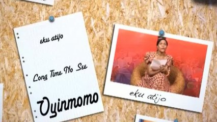 Oyinmomo - Eku Atijo- Episode 7