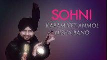 Sohni (Full Audio) - Karamjeet Anmol - Latest Punjabi Song 2016