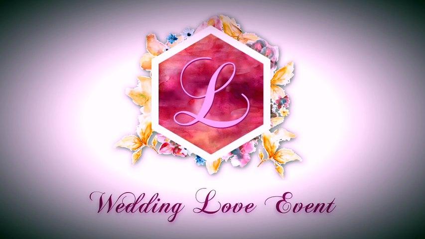 WEDDING LOVE EVENT ... Teaser 2016