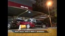 Policiais trocam tiros e matam três bandidos em São Paulo